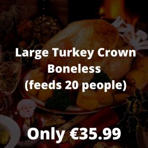 Large Ham Fillet Turkey Crown Boneless (feeds 14 to 16 people) (2)